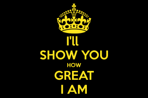 ill-show-you-how-great-i-am-2